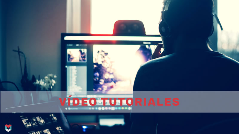 MM - 003 - Vídeo tutoriales